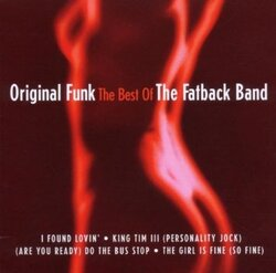 The Fatback Band - Original Funk . The Best Of - Complete CD