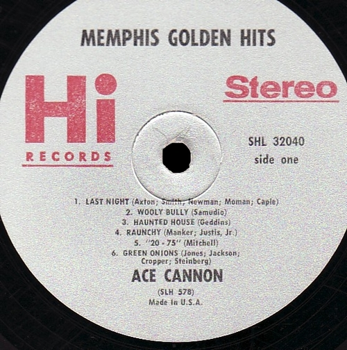 "Ace Cannon : Album "" Memphis Golden Hits "" Hi Records SHL 32040 [ US ]"