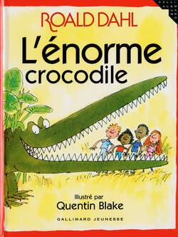 L'Enorme Crocodile - Roald Dahl