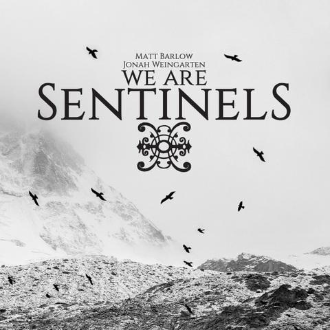 WE ARE SENTINELS - Un nouvel extrait du premier album dévoilé
