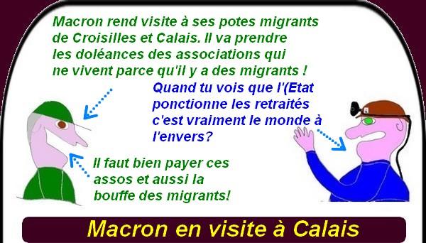 Macron à Calais, les prisons et les migrants, c'est la soupe du jour.