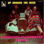 Up Around The Bend (Creedence Clearwater Revival)