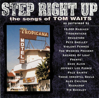 Cover me # 25: Step Right Up - The songs of Tom Waits - VA (1995)