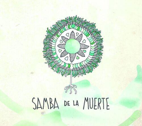 Envoûtée par SAmBA De La mUERTE