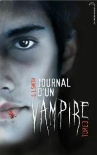 Journal d'un vampire, tome 03 : Le retour