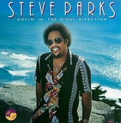 Steve Parks - Movin' In The Right Direction - Complete LP