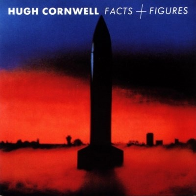 Hugh Cornwell - Facts And Figures - 1987