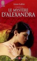 Le mystère d'Alexandra de Leslie Lafoy