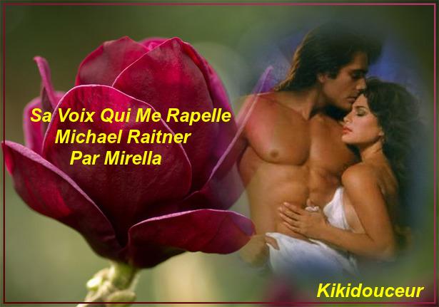 Sa Voix Qui Me Rapelle   Michael Raitner     Par Mirella