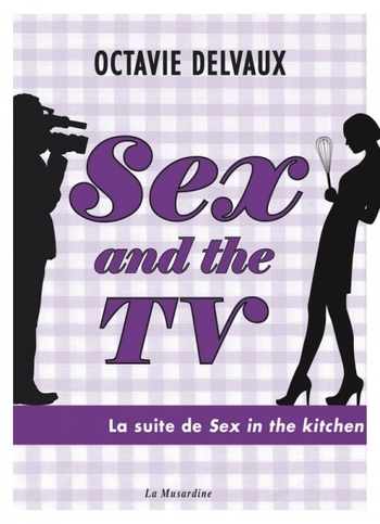 Sex and the TV - Octavie Delvaux