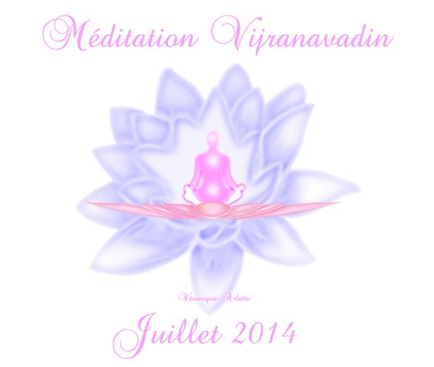 Méditation Conscience Universelle (MCU) juillet 2014