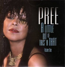 Pree - A Little Bit Of This N' That - Complete CD