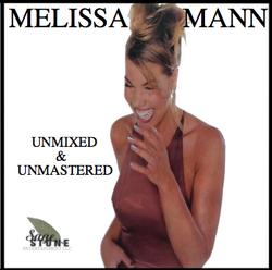 Melissa Mann - Unmixed & Unmastered - 1999