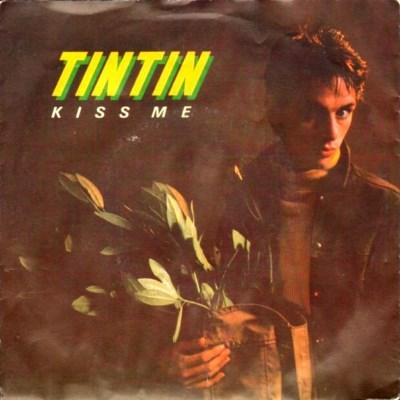 TinTin - Kiss Me - 1982