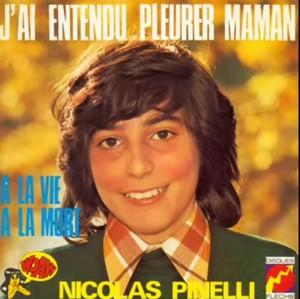 NICOLAS PINELLI - A LA VIE, A LA MORT
