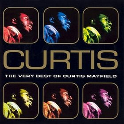 "1998 : CD "" Curtis : The Very Best Of Curtis Mayfield "" Beechwood Music Records CD 1 [ UK ]"