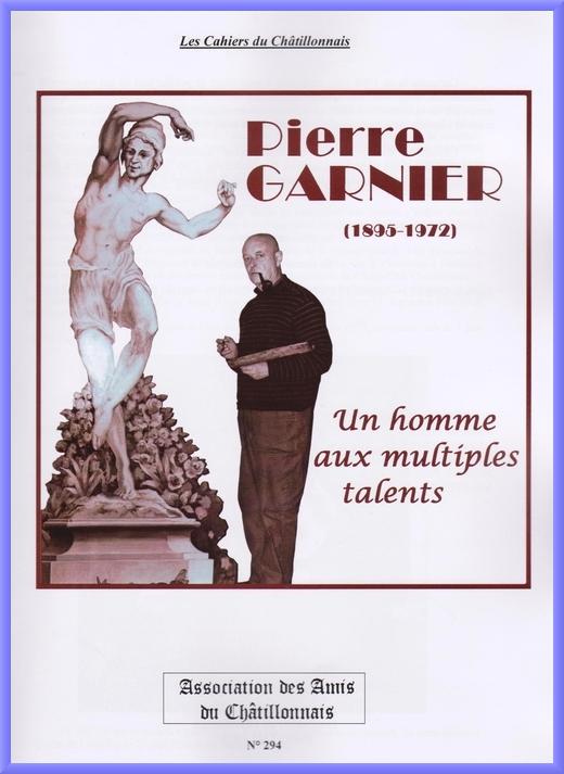 Le cahier des Amis du Châtillonnais sur Pierre Garnier est paru !