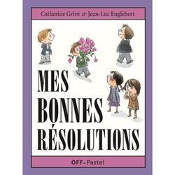 Mes bonnes résolutions, Catherine Grive