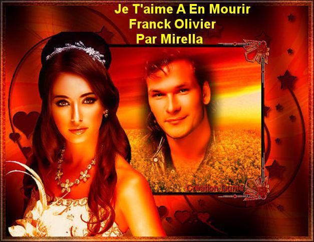 Je T'aime A En Mourir   Franck Olivier   Par Mirella