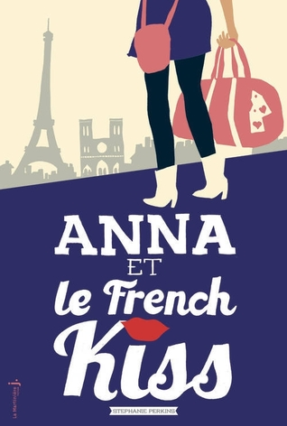 """Anna et le french kiss"" de Stephanie Perkins"