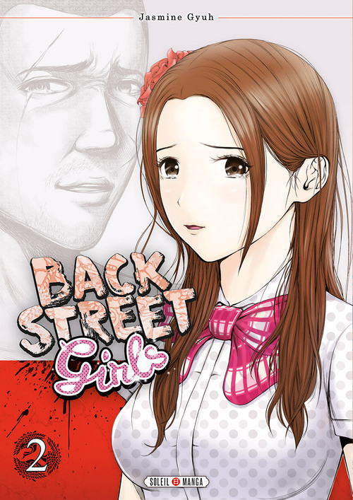 Back street girls - Tome 02 - Jasmine Gyuh