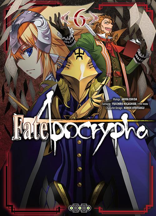Fate/Apocrypha - Tome 06 - Akira Ishida & Yuichiro Higashida