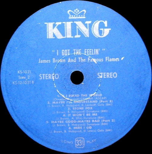 "1968 James Brown & The Famous Flames : "" I Got The Feelin' "" King Records KS 1030 [ US ]"
