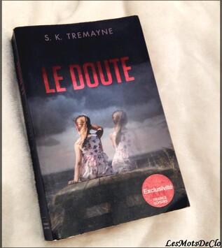 Chronique n°57 - Le doute