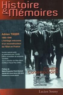 Adrien Tixier, 1893-1946 l'héritage méconnu d'un reconstructeur de l'État en France