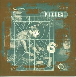 My Daughter's Choice # 29! The Pixies - Doolittle (1989)