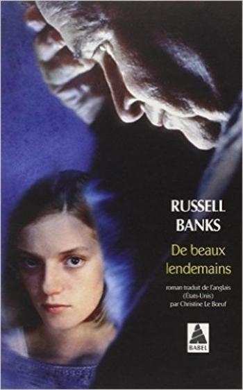 De beaux lendemains Russell Bank