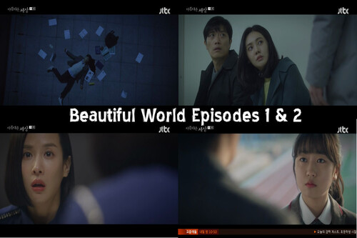 Beautiful World Episodes 1&2