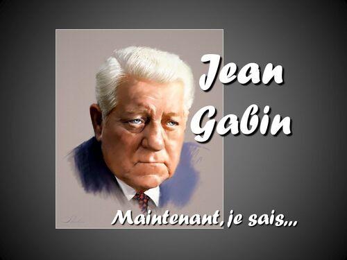 GABIN, Jean - Maintenant je sais  (Chansons françaises)