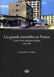 Les grands ensembles en France, par G. Le Goullon