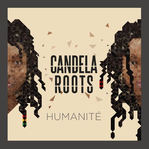 Mésdemil - Candela Roots - Humanité (2017) [Reggae]