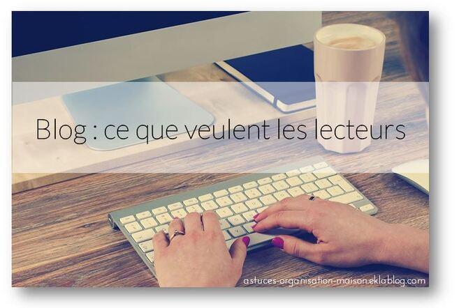 ✿ Blog : ce que veulent les lecteurs