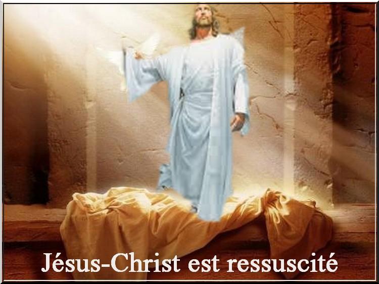 Pâques :Jésus-Christ est ressuscité...