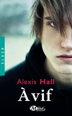 A vif   de Alexis Hall