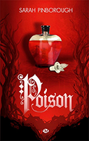 Lien vers la chronique de Poison de Sarah Pinborough