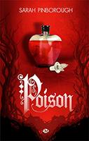Lien vers la chronique de Poison de Sarah Pinborough