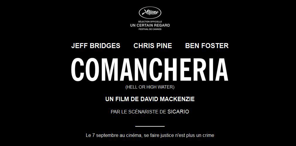 COMANCHERIA (Hell or High Water) (BANDE ANNONCE VF et VOST) avec Jeff Bridges, Chris Pine, Ben Foster - Le 7 septembre 2016 au cinéma