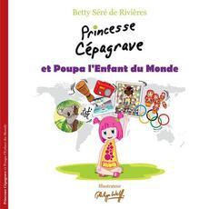 Princesse Cépagrave et Poupa l'Enfant du Monde