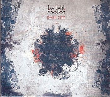 Twilight Motion - Dark City