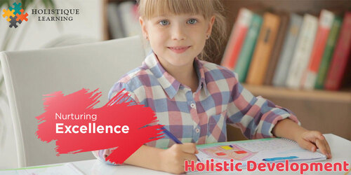 What effects and changes can holistic development have upon your child?