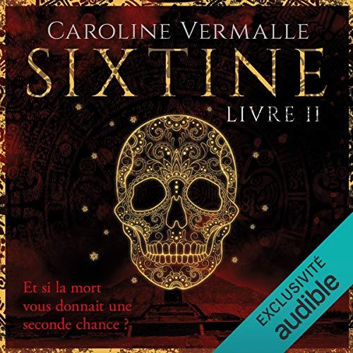Sixtine - livre II de Caroline Vermalle