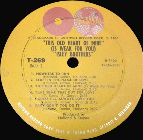 "The Isley Brothers : Album "" This Old Heart Of Mine "" Tamla Records TS 269 [ US ]"