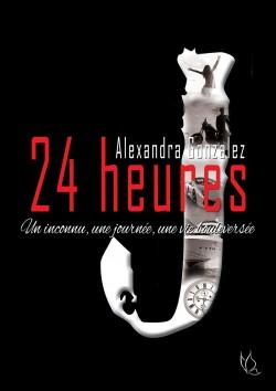 24 heures - Alexandra Gonzalez