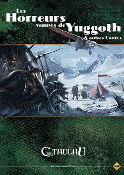 Les Horreurs venues de Yuggoth - L'Appel de Cthulhu