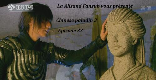 Chinese paladin 3 Episode 33 + avancements projets