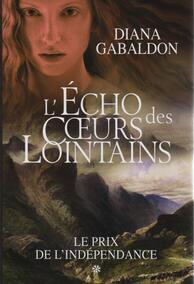 (Outlander) Tomes 7 : L'Echo des Coeurs Lointains (A Echo in the Bone)